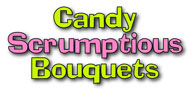 Candy Scrumptious Bouquets logo : Candy and Chocolate Gift Ideas